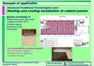 Advanced Traditional Technologies used Heating and cooling Installation at radiant panels
