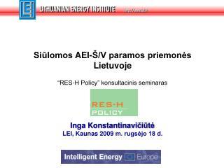 Siūlomos  AEI-Š/V paramos  priemonės  Lietuvoje