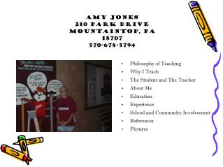Amy Jones 210 Park Drive Mountaintop, PA  18707 570-678-5794