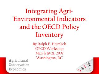 Integrating Agri-Environmental Indicators and the OECD Policy Inventory