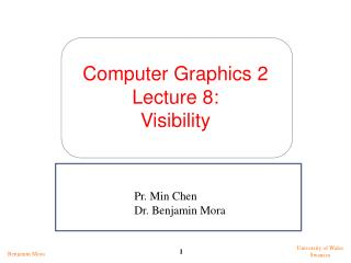 Computer Graphics 2 Lecture 8: Visibility