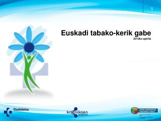 Euskadi tabako-kerik gabe    2012ko apirila