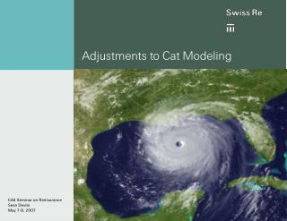 Adjustments to Cat Modeling
