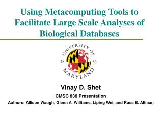 Using Metacomputing Tools to Facilitate Large Scale Analyses of Biological Databases