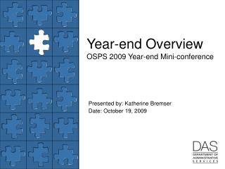 Year-end Overview OSPS 2009 Year-end Mini-conference