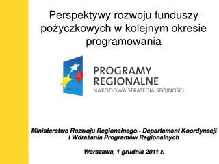 Ministerstwo Rozwoju Regionalnego - Departament Koordynacji i Wdrażania Programów Regionalnych