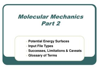 Molecular Mechanics  Part 2