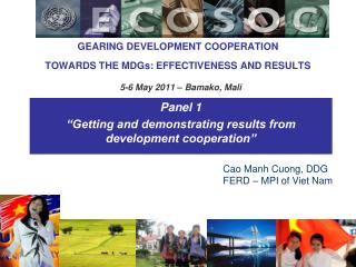 "Panel 1 ""Getting and demonstrating results from development cooperation"""