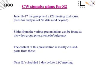 CW signals: plans for S2