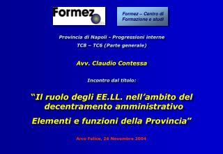 Arco Felice, 26 Novembre 2004