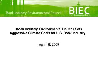 Book Industry Environmental Council Sets Aggressive Climate Goals for U.S. Book Industry