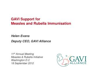 GAVI Support for  Measles and Rubella Immunisation