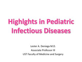 Highlghts in Pediatric Infectious Diseases