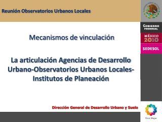 Dirección General de Desarrollo Urbano y Suelo