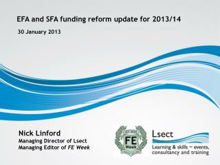 EFA and SFA funding reform update for 2013/14