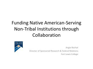 Funding Native American-Serving Non-Tribal Institutions through Collaboration