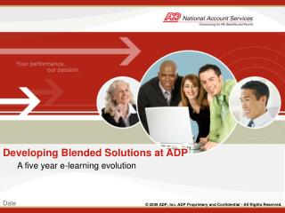 Developing Blended Solutions at ADP