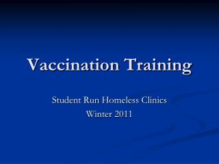 Vaccination Training