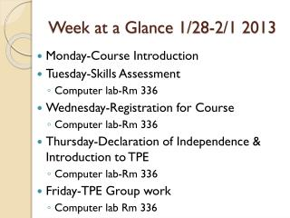 Week at a Glance 1/28-2/1 2013