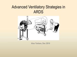 Advanced Ventilatory Strategies in ARDS