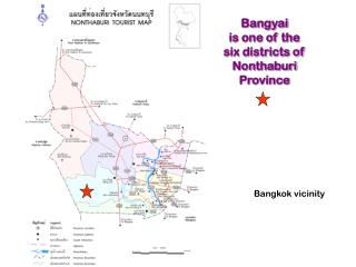 Bangyai                      is one of the six districts of  Nonthaburi  Province