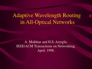 Adaptive Wavelength Routing  in All-Optical Networks