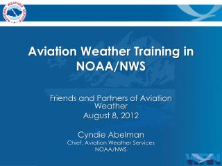 Aviation Weather Training in NOAA/NWS