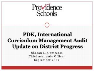 PDK, International  Curriculum Management Audit Update on District Progress