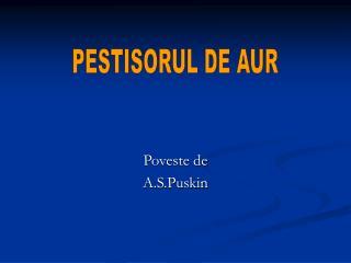 Poveste de  A.S.Puskin