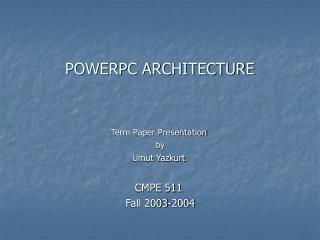 POWERPC ARCHITECTURE