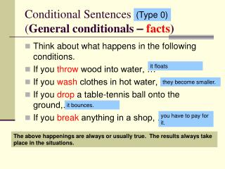 Conditional Sentences  ( General conditionals  – facts )