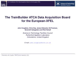 The TrainBuilder ATCA Data Acquisition Board for the European-XFEL