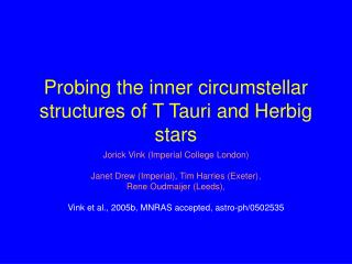Probing the inner circumstellar structures of T Tauri and Herbig stars