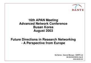 Future Directions in Research Networking - A Perspective from Europe