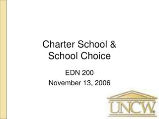 Charter School &  School Choice