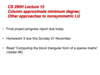CS 290H Lecture 13 Column approximate minimum degree; Other approaches to nonsymmetric LU