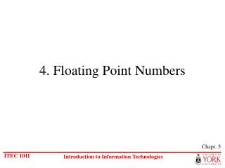 4. Floating Point Numbers