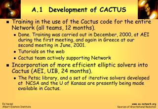 A.1  Development of CACTUS