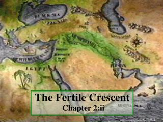 The Fertile Crescent Chapter 2:ii