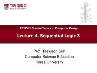 Lecture 4. Sequential Logic 3