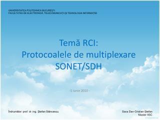 Temă RCI: Protocoalele de multiplexare SONET/SDH