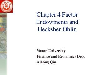 Chapter 4 Factor Endowments and Hecksher-Ohlin
