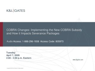 COBRA Changes: Implementing the New COBRA Subsidy and How it Impacts Severance Packages