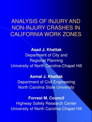 ANALYSIS OF INJURY AND  NON-INJURY CRASHES IN  CALIFORNIA WORK ZONES