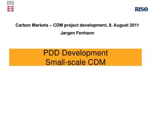 PDD Development                 Small-scale CDM