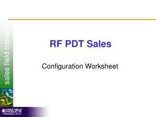 RF PDT Sales