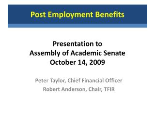 Presentation to  Assembly of Academic Senate  October 14, 2009
