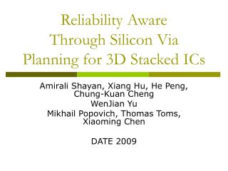 Reliability Aware  Through Silicon Via Planning for 3D Stacked ICs