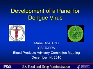 Development of a Panel for Dengue Virus