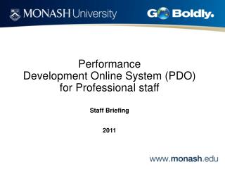 Performance Development Online System (PDO)  for Professional staff  Staff Briefing 2011